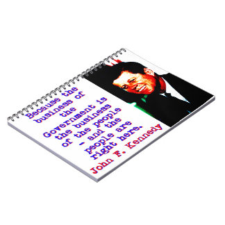 Because The Business - John Kennedy Notebook