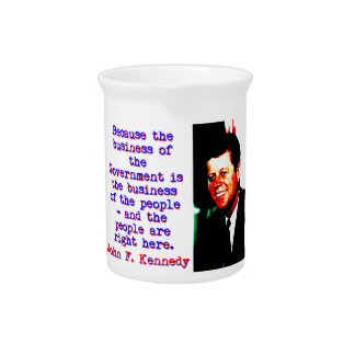 Because The Business - John Kennedy Pitcher