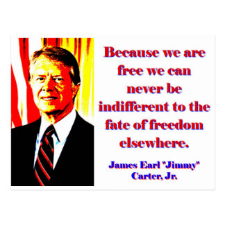Because We Are Free - Jimmy Carter Postcard
