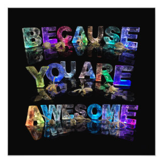 Because You Are Awesome Photo Art