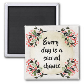 Becca's Inspirations - Every Day Second Chance Square Magnet