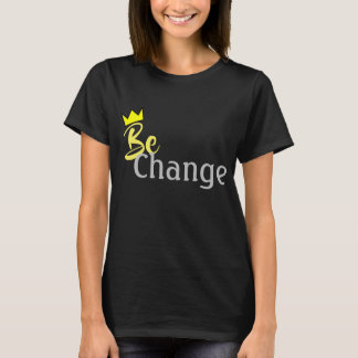 BeChange T-Shirt