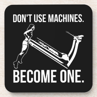 Become A Machine, Strong Girl Lifting Treadmill Coaster