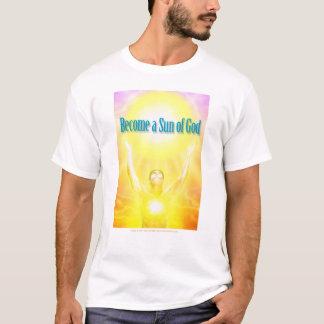 Become a Sun of God T-Shirt