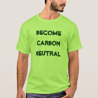 Become Carbon Neutral T-Shirt