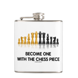 Become One With The Chess Piece Chess Advice Humor Hip Flask