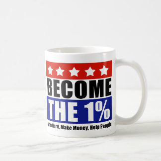 Become the One Percent Anti-Occupy Wall Street Mug