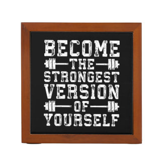 Become The Strongest Version Of Yourself - Workout Desk Organizer