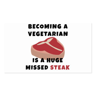 Becoming A Vegetarian Is A Huge Missed Steak Business Card