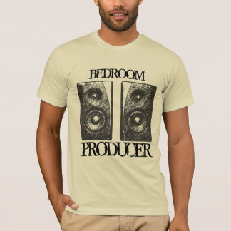 Bedroom Producers Unite! T-Shirt
