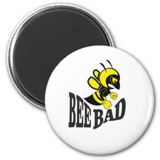 bee bad mean 2 inch round magnet