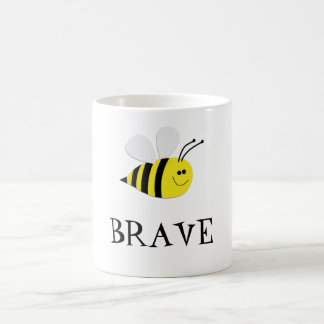 Bee BRAVE-Cute Gift Mugs
