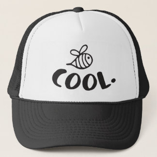 Bee Cool Positivity Humor Trucker Hat