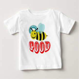bee good baby T-Shirt