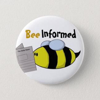 """Bee Informed"" 2 Inch Round Button"