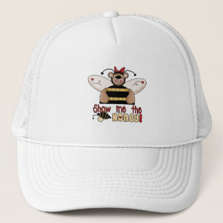 Bee Show Me the Honey Tshirts and Gifts Trucker Hat
