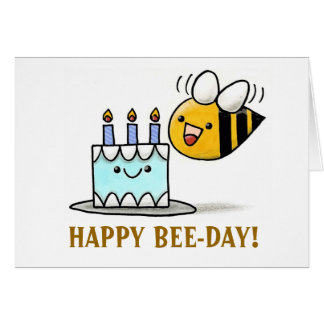 beeday, HAPPY BEE-DAY! Card