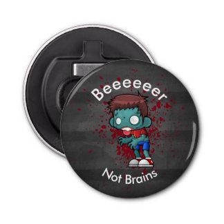 Beeeeer Not Brains Zombie Button Bottle Opener