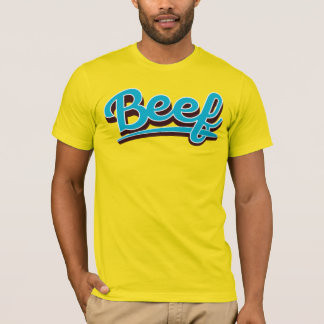 Beef in turqoise T-Shirt
