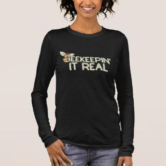 beekeepin it real long sleeve T-Shirt
