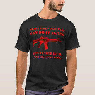 Been There-Done That - VietNam/Legacy Vets T-Shirt