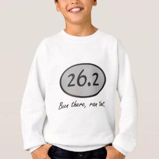 Been there, ran that. sweatshirt