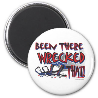 Been-There-Wrecked-That-[Co Magnet