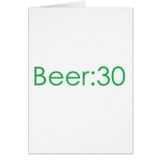 Beer:30 Green Greeting Card