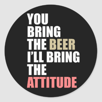 Beer, Attitude Round Sticker