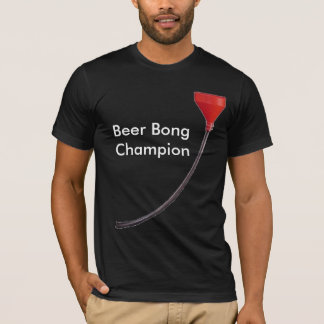 Beer BongChampion T-Shirt