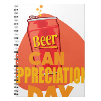 Beer Can Appreciation Day - Appreciation Day Notebooks