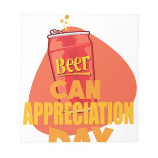 Beer Can Appreciation Day - Appreciation Day Notepad
