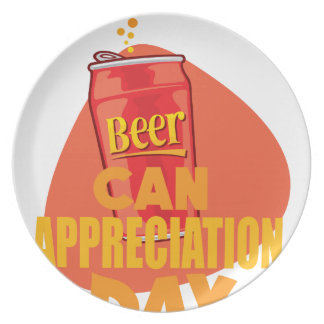 Beer Can Appreciation Day - Appreciation Day Plate