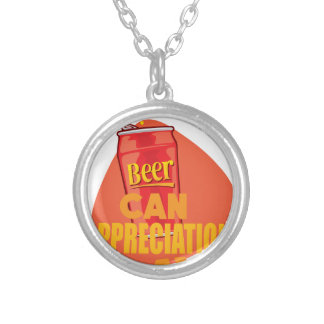 Beer Can Appreciation Day - Appreciation Day Silver Plated Necklace