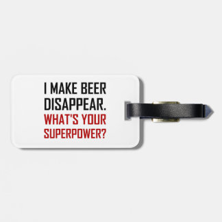 Beer Disappear Superpower Luggage Tag