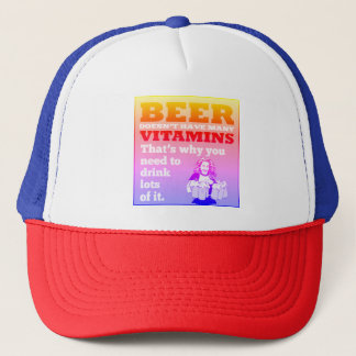 Beer doesn't have vitamins trucker hat