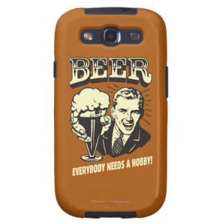 Beer: Everybody Needs A Hobby Galaxy S3 Case