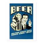 Beer - Helping White Guys Dance Since 1842 Postcards