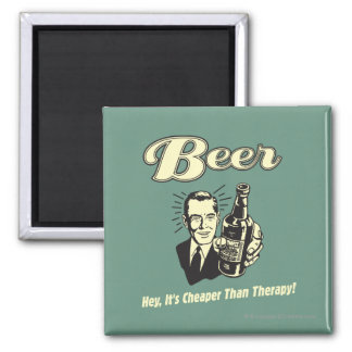 Beer: Hey It's Cheaper Than Therapy Magnet