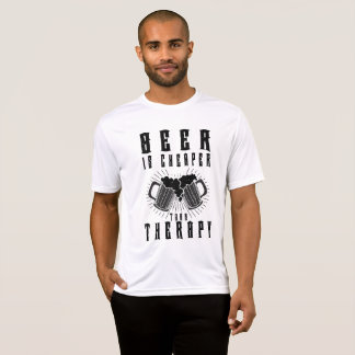 beer is cheaper than therapy Funny Beer T-shirt. T-Shirt