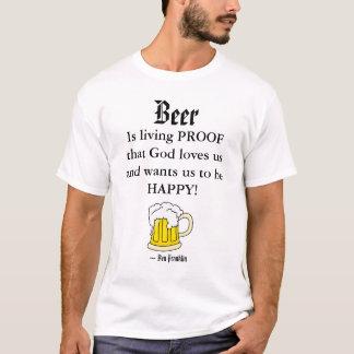 Beer, Is livin... T-Shirt