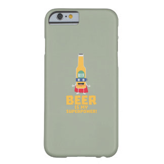 Beer is my superpower Zync7 Barely There iPhone 6 Case