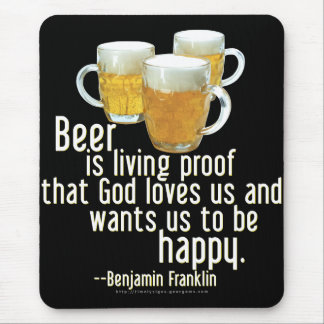 Beer is Proof (Franklin) Mouse Pad