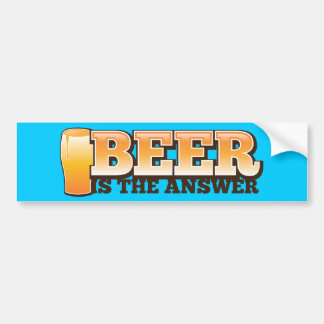 BEER IS THE ANSWER The Beer Shop design Bumper Sticker