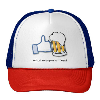 Beer is what everyone likes trucker hat