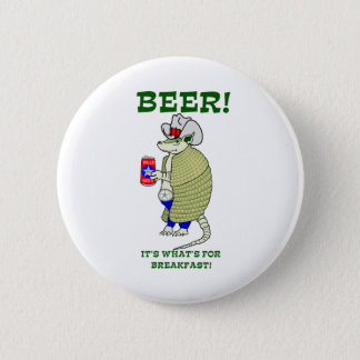 Beer It's What's For Breakfast 2 Inch Round Button