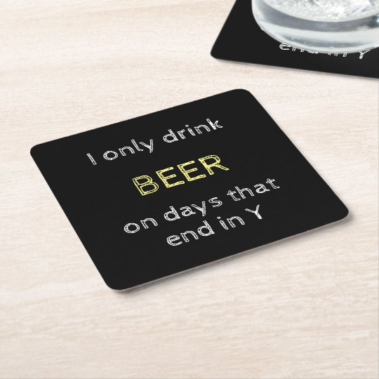 Beer lover quote black square paper coaster