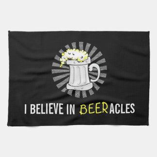 Beer Lovers Believe in Beeracles Kitchen Towel
