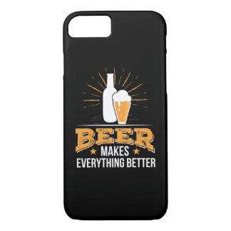 Beer Makes Everything Better Beer Love iPhone 8/7 Case