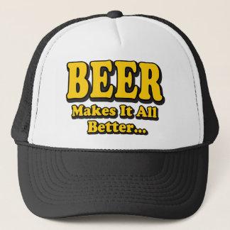 Beer Makes It Better - Funny Beer Lovers Slogan Trucker Hat